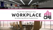 Workplace Lighting and the Affects on Office Productivity
